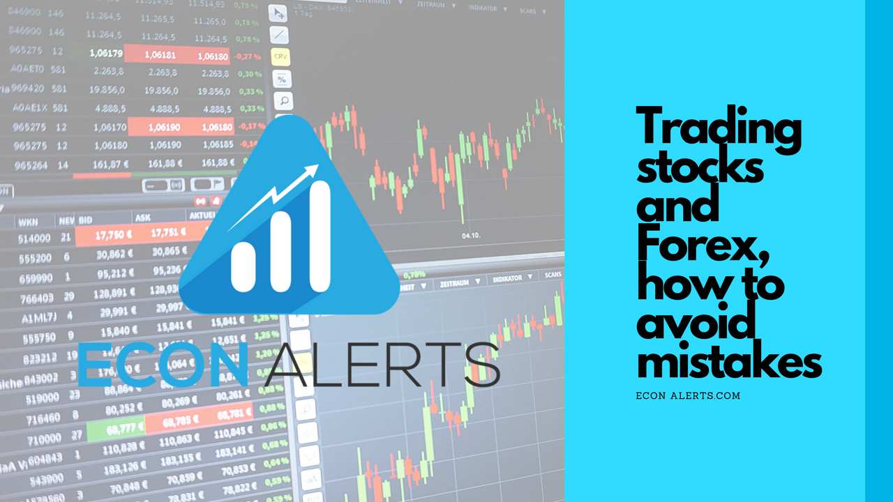 How to avoid trading mistakes - Econ Alerts